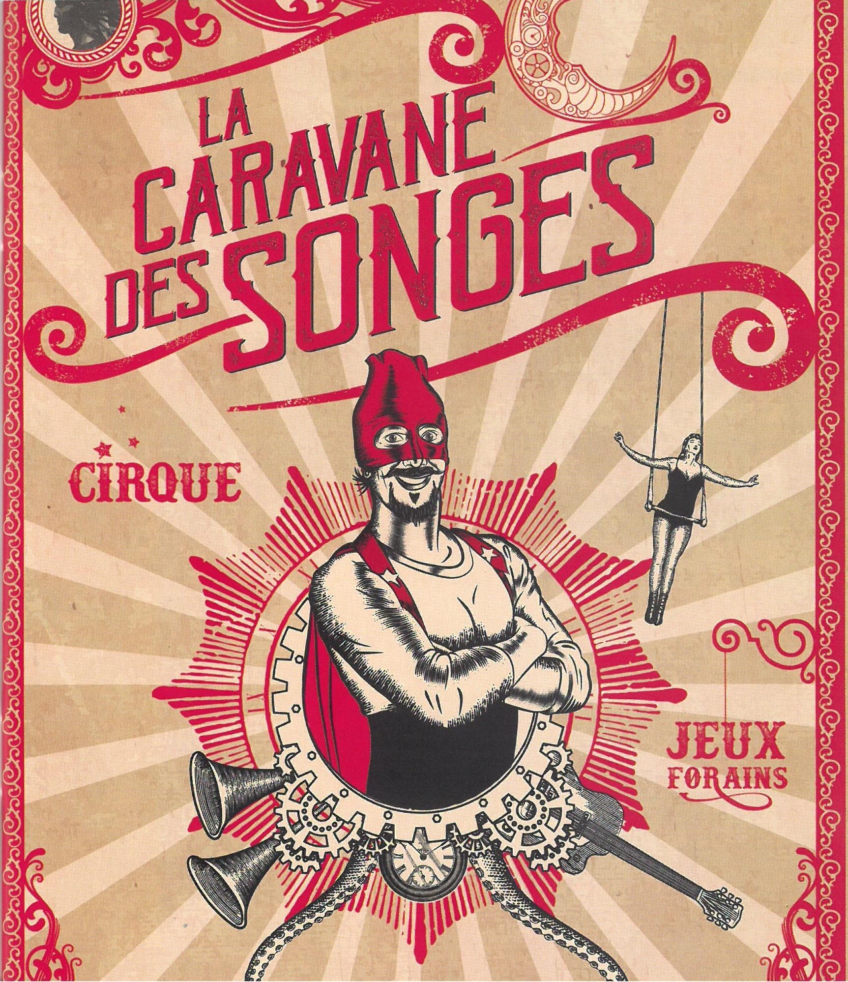 La Caravane des Songes par le cirque La Cabriole et la compagnie Alchymère